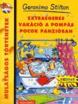 Geronimo Stilton: Extraegeres vakáció a Pompás Pocok Panzióban