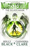 Holly Black – Cassandra Clare: The Silver Mask