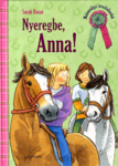 Sarah Bosse: Nyeregbe, Anna!