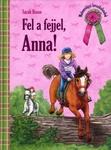 Sarah Bosse: Fel a fejjel, Anna!