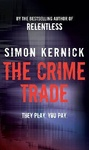 Simon Kernick: The Crime Trade