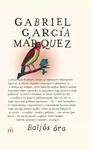 Gabriel García Márquez: Baljós óra
