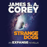 James S. A. Corey: Strange Dogs