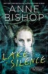 Anne Bishop: Lake Silence
