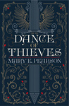 Mary E. Pearson: Dance of Thieves