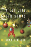 Connie Willis: A Lot Like Christmas