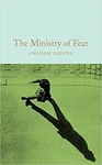 Graham Greene: The Ministry of Fear