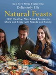 Ella Mills: Natural Feasts