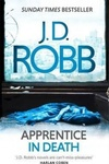 J. D. Robb: Apprentice in Death