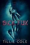 Tillie Cole: Sick Fux