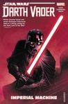 Charles Soule: Star Wars: Darth Vader: Dark Lord of the Sith 1. – Imperial Machine