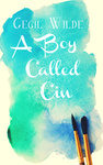 Cecil Wilde: A Boy Called Cin