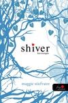 Maggie Stiefvater: Shiver – Borzongás