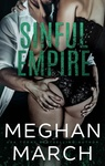 Meghan March: Sinful Empire