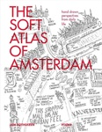 Jan Rothuizen: The Soft Atlas of Amsterdam