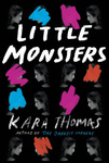 Kara Thomas: Little Monsters