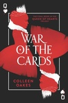 Colleen Oakes: War of the Cards