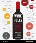 Madeline Puckette – Justin Hammack: Wine Folly