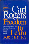 Carl Rogers: Freedom to Learn for the 80's