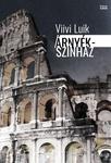 Viivi Luik: Árnyékszínház