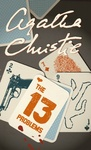 Agatha Christie: The Thirteen Problems