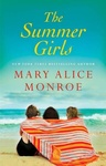 Mary Alice Monroe: The Summer Girls