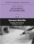 Herman Melville: Bartleby, the Scrivener / Bartleby, az írnok