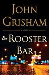 John Grisham: The Rooster Bar