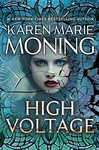 Karen Marie Moning: High Voltage