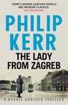 Philip Kerr: The Lady From Zagreb
