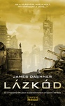James Dashner: Lázkód