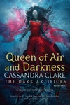 Cassandra Clare: Queen of Air and Darkness