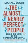 Michael Booth: The Almost Nearly Perfect People