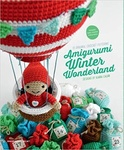 Ilaria Caliri: Amigurumi Winter Wonderland