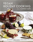 Joy Pierson – Angel Ramos – Jorge Pineda: Vegan Holiday Cooking from Candle Cafe