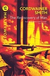 Cordwainer Smith: The Rediscovery of Man