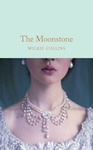 Wilkie Collins: The Moonstone