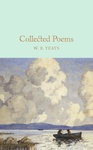 W. B. Yeats: Collected Poems