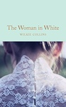 Wilkie Collins: The Woman in White