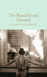F. Scott Fitzgerald: The Beautiful and Damned