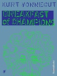 Kurt Vonnegut: Breakfast of Champions