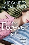 Alexander McCall Smith: The Forever Girl