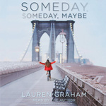 Lauren Graham: Someday, Someday, Maybe