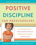 Jane Nelsen: Positive Discipline for Preschoolers