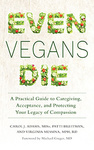 Carol J. Adams – Patti Breitman – Virginia Messina: Even Vegans Die