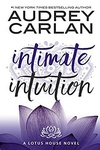 Audrey Carlan: Intimate Intuition