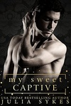 Julia Sykes: My Sweet Captive
