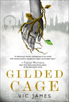 Vic James: Gilded Cage
