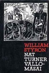 William Styron: Nat Turner vallomásai