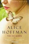 Alice Hoffman: The Ice Queen